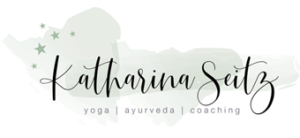 Katharina Seitz - Yoga * Ayurveda * Coaching